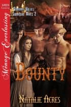 Bounty ebook by Natalie Acres