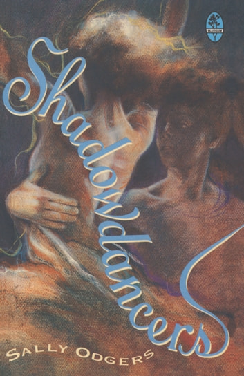 SHADOWDANCERS ebook by Sally Odgers