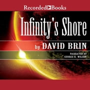 Infinity's Shore audiobook by David Brin