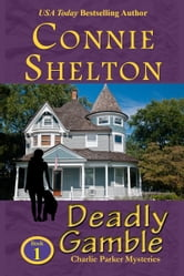 Deadly Gamble: A Girl and Her Dog Cozy Mystery ebook by Connie Shelton
