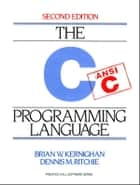 C Programming Language ebook by Brian W. Kernighan, Dennis Ritchie