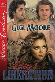 Lucy's Liberation ebook by Gigi Moore