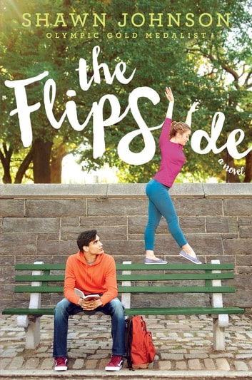 The Flip Side ebook by Shawn Johnson