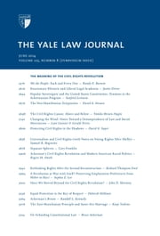 Yale Law Journal: Symposium - The Meaning of the Civil Rights Revolution (Volume 123, Number 8 - June 2014) ebook by Yale Law Journal