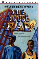 The Mouse Rap ebook by Walter Dean Myers