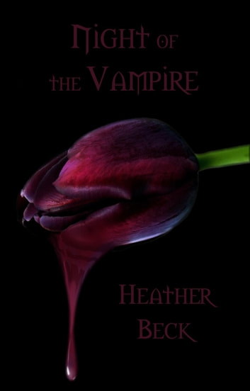 Night of the Vampire - The Horror Diaries, #22 ebook by Heather Beck