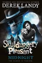 Midnight (Skulduggery Pleasant, Book 11) ebook by Derek Landy