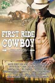 First Ride Cowboy Collection ebook by Kobo.Web.Store.Products.Fields.ContributorFieldViewModel