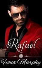 Rafael - The Castillo Family ebook by Fiona Murphy