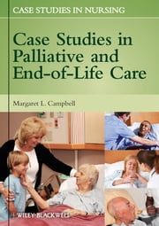 Case Studies in Palliative and End-of-Life Care ebook by