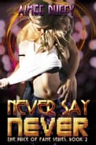 Never Say Never ebook by Aimee Duffy