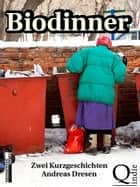 Biodinner ebook by Andreas Dresen
