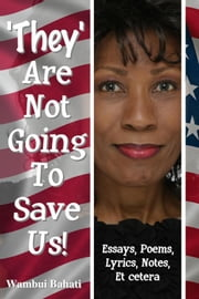 They Are Not Going To Save Us ebook by Wambui Bahati