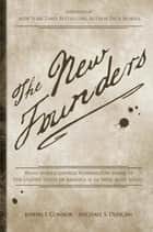 The New Founders - What Would George Washington Think of The United States of America if He Were Alive Today? ebook by Joseph Connor, Michael Duncan