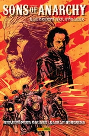 Sons of Anarchy Band 1 - Das Gesetz der Strasse - Comic zur TV-Serie ebook by Christopher Golden, Damian Couceiro