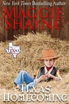 Texas Homecoming - Book 9 ebook by Maggie Shayne