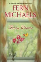 Fancy Dancer e-bog by Fern Michaels