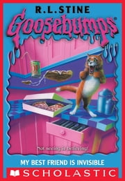 Goosebumps: My Best Friend Is Invisible ebook by R L Stine,R.L. Stine