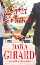 Perfect Match ebook by Dara Girard