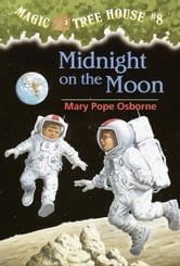 Magic Tree House #8: Midnight on the Moon ebook by Mary Pope Osborne