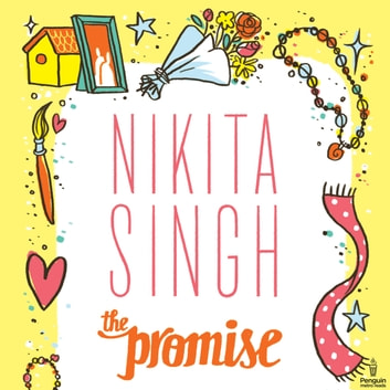 The Promise audiobook by Nikita Singh