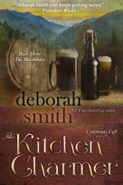 The Kitchen Charmer ebook by Deborah Smith