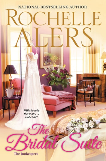 The Bridal Suite eBook by Rochelle Alers