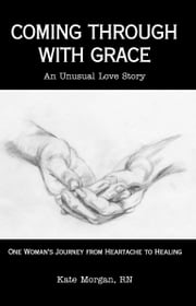 Coming Through With Grace ebook by Karla Locke