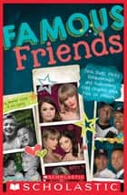 Famous Friends ebook by Jennifer Castle, Bill Spring