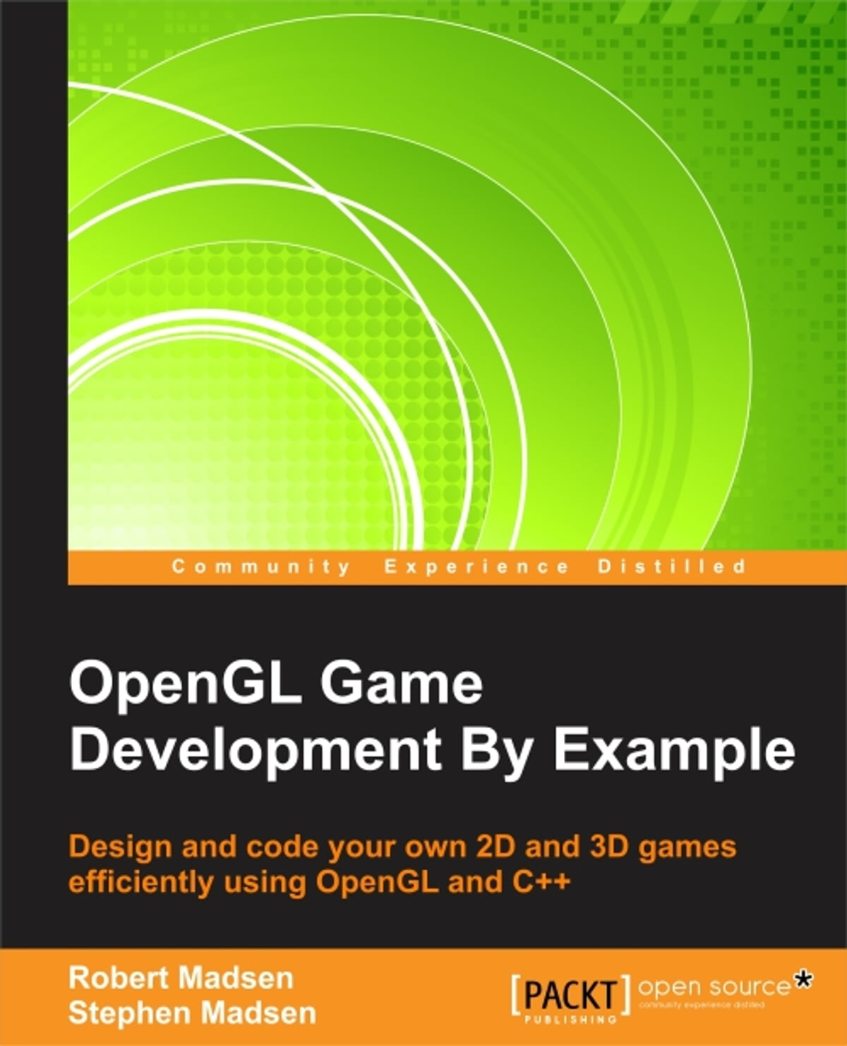 OpenGL Game Development By Example eBook by Robert Madsen - 9781783288205 |  Rakuten Kobo