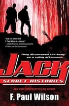 Jack: Secret Histories eBook by F. Paul Wilson