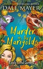 Murder in the Marigolds ebook by
