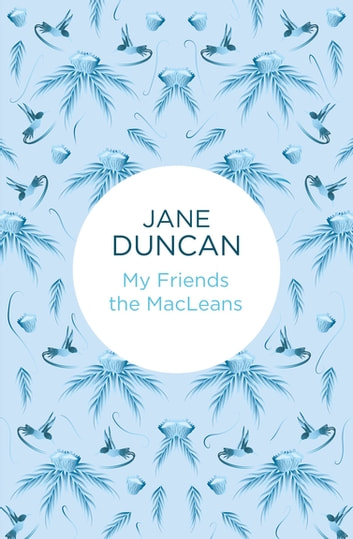 My Friends the MacLeans ebook by Jane Duncan
