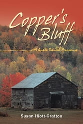 Copper's Bluff - A Quade Randal Suspense ebook by Susan Hiott-Gratton