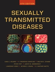 Sexually Transmitted Diseases, Fourth Edition ebook by Peter Piot,Lawrence Corey,King Holmes,P. Sparling,Walter Stamm,Judith Wasserheit,Myron Cohen
