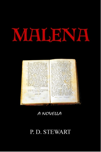 Malena - a Novella ebook by P. D. Stewart