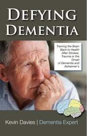 defying Dementia ebook by Kevin Davies