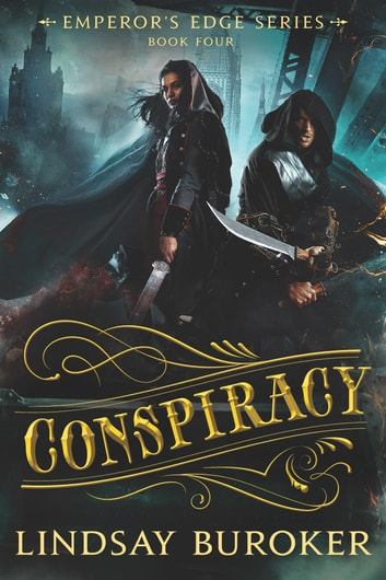 Conspiracy - The Emperor's Edge, Book 4 ebook by Lindsay Buroker