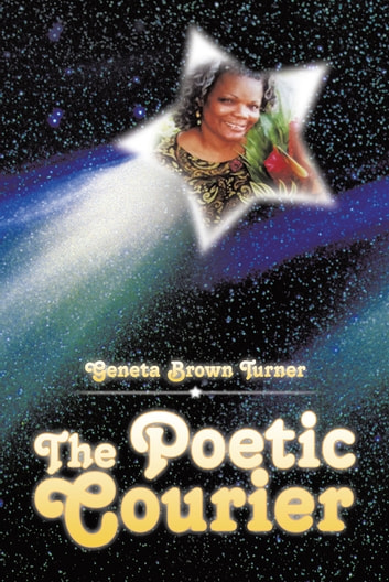 The Poetic Courier ebook by Genetta Brown Turner