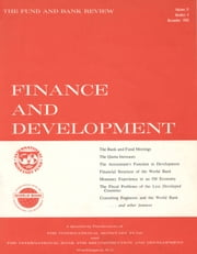 Finance & Development, December 1965 ebook by International Monetary Fund. External Relations Dept.