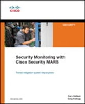 Security Monitoring with Cisco Security MARS ebook by Gary Halleen,Greg Kellogg
