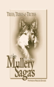 The Mullery Sagas, Volume two, Trees, Tribes & Truths ebook by Patrisha Reece-Davies