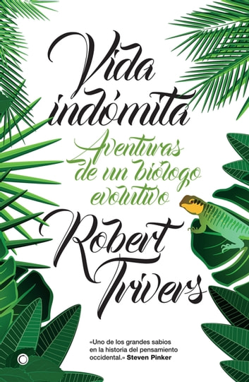 Vida indómita ebook by Trivers