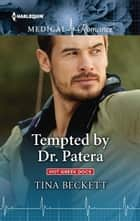 Tempted by Dr. Patera ebook by Tina Beckett