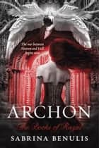 Archon ebook by Sabrina Benulis