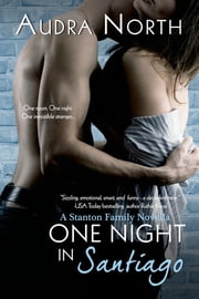 One Night in Santiago ebook by Audra North