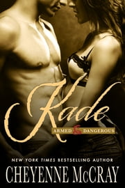 Kade ebook by Cheyenne McCray