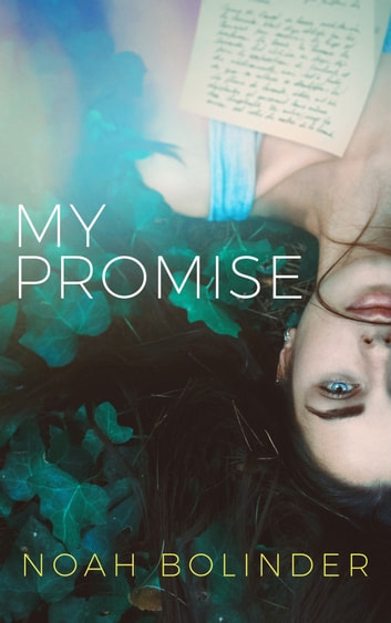 My Promise ebook by Noah Bolinder
