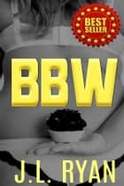 BBW ebook by J.L. Ryan