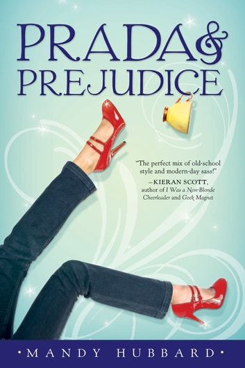 Prada And Prejudice Ebook By Mandy Hubbard 9781101133101 Rakuten